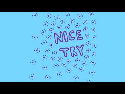 NICE TRY - Self-Titled
