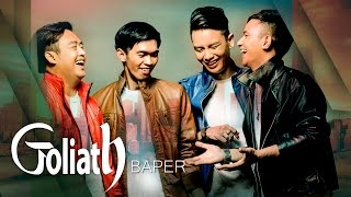 Video GOLIATH - BAPER | Official Music Video download MP3, 3GP, MP4, WEBM, AVI, FLV Agustus 2017