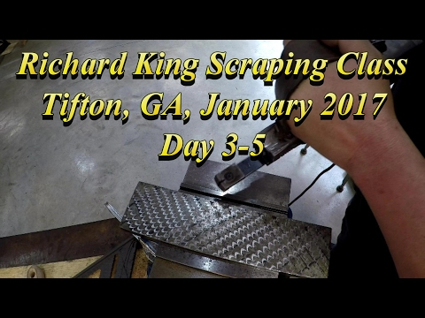 Richard King Scraping Class Day 3-5