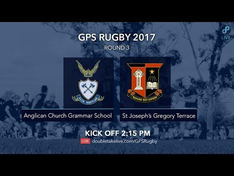 GPS Rugby 2017: Anglican Church Grammar School v St Joseph's Gregory Terrace