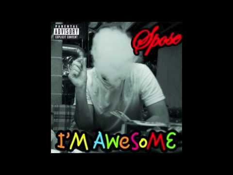 Spose - I'm Awesome Instrumental With Lyrics + download link
