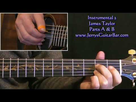 How To Play James Taylor Instrumental 2 (1st part only)