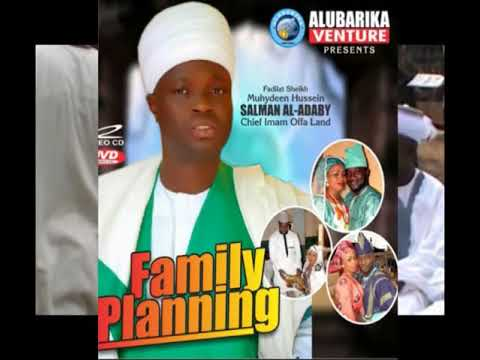 Family Planning - Sheikh Muyideen Salmon Imam Agba Offa Latest Nigerian Islamic Lecture thumbnail