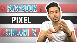 EN ÖNEMLİ Detaylar! (Facebook Piksel Nedir? 2 ) - Dijital Pazarlama