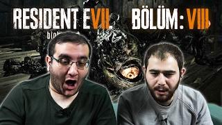 BABA GERİ DÖNDÜ!   Resident Evil 7 - Bölüm 8