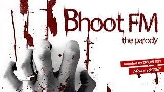 Bhoot FM | The parody