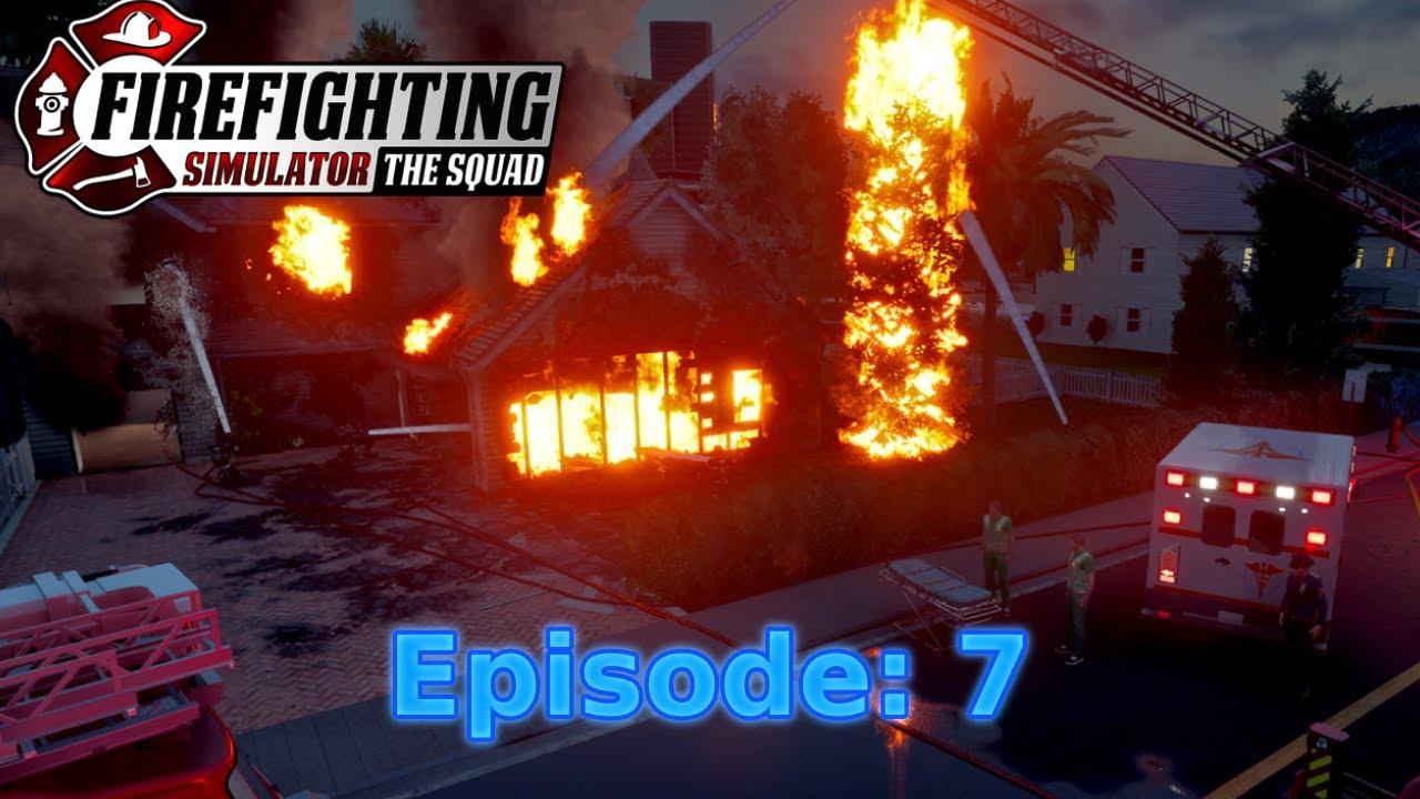 FinKone Plays Firefighting Simulator - The Squad - Episode 7