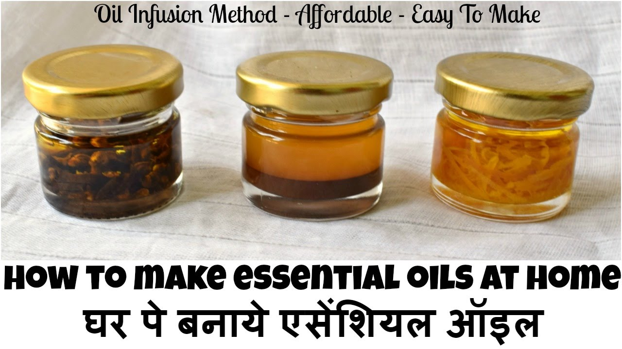 How To Make Essential Oils At Home |      | Oil  Infusion Method | My DIY Hub