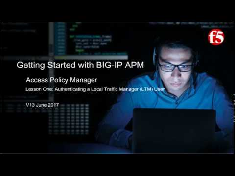 F5 BIG IP APM | Getting Started with BIG IP Access Policy Manager APM (Lesson 1)