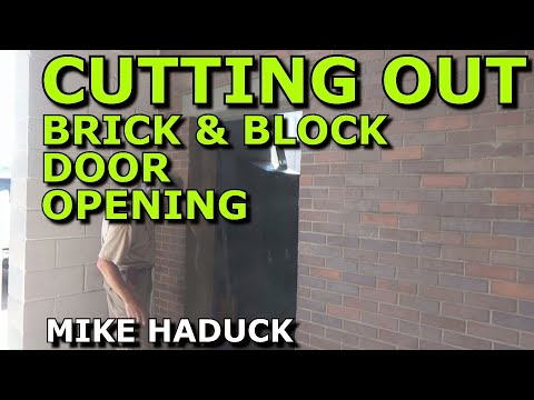 Cutting Brick Amp Block Door Openings Mike Haduck Youtube