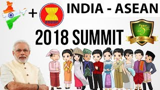 India - ASEAN 2018 Summit Analysis -  India-ASEAN Commemorative Summit - Delhi Declaration