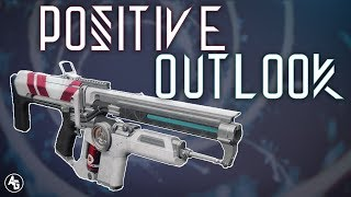 Positive Outlook is a must have Auto | Destiny 2