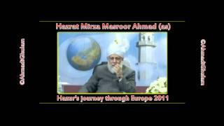 Hazoors journey through Europe 2011 - Hazrat Mirza Masroor Ahmad (atba) - Ahmadiyya - ©AhmadiGhulam