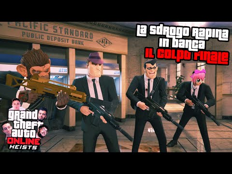 """IL GRANDE COLPO FINALE!"" - GTA V: Heists - Rapina in Banca w/Dread,Johnny,Gabbo"