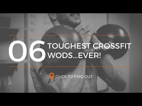 [TOP 6] Toughest CrossFit WODS Ever!
