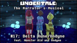 Undertale the Narrator's Musical - Delta Rune/Undyne