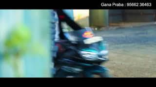 Gana Prabha New Thala song(2018)
