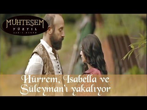 Hürrem Isabella ve Sultan Süleyman 'ı Yakalıyor - Muhteşem Yüzyıl 30.Bölüm