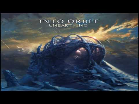 Into Orbit - Unearthing [Full Album]