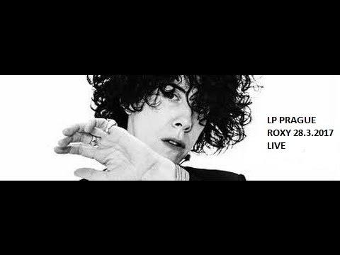 LP ROXY PRAGUE 28.3.2017 full concert LIVE streaming vf