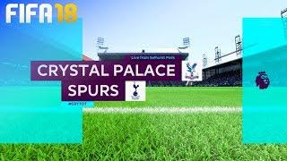 FIFA 18 - Crystal Palace vs. Tottenham Hotspur @ Selhurst Park