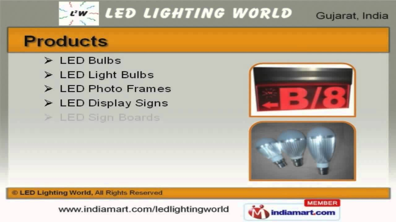 Led Lighting By World Ahmedabad