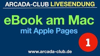 eBook am Mac erstellen (Teil 1)  - Arcada-Club Livesendung vom 16.12.2020