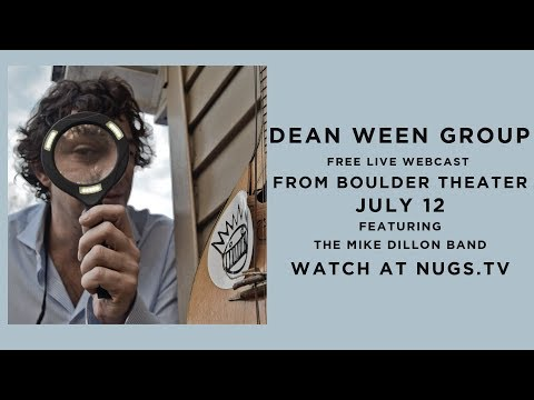 Dean Ween Group:  Live at the Boulder Theatre 7/12/2018