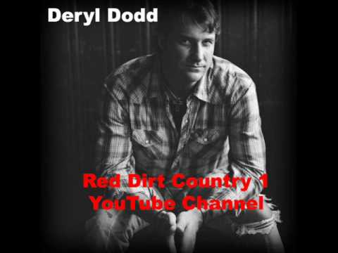 Deryl Dodd  Things Are Fixing to Get Real Good