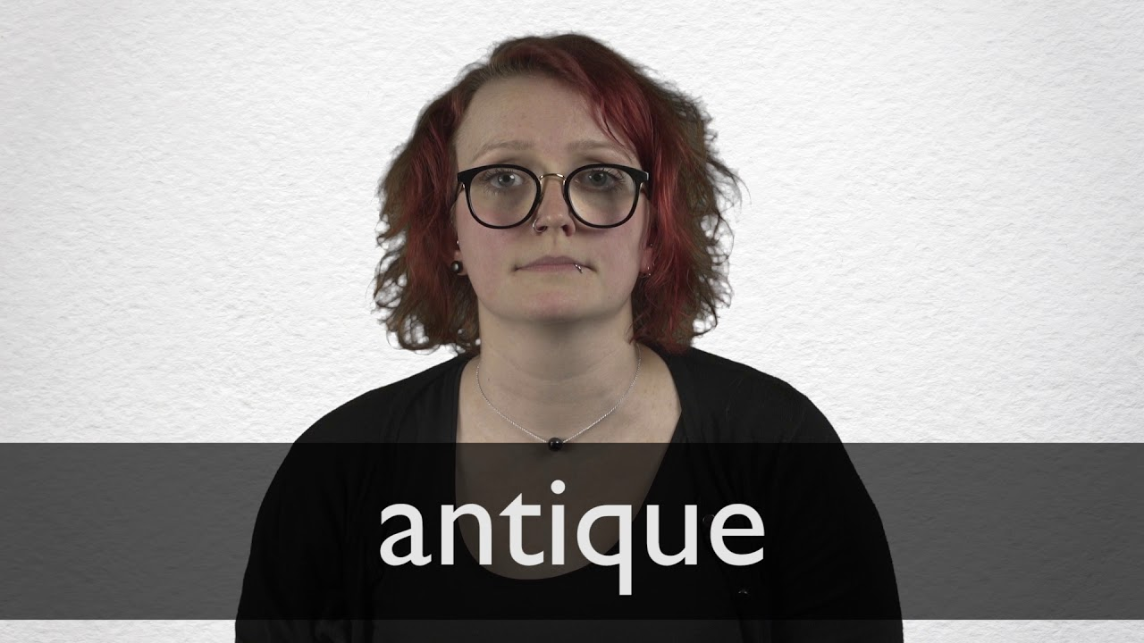 Antique Synonyms | Collins English Thesaurus