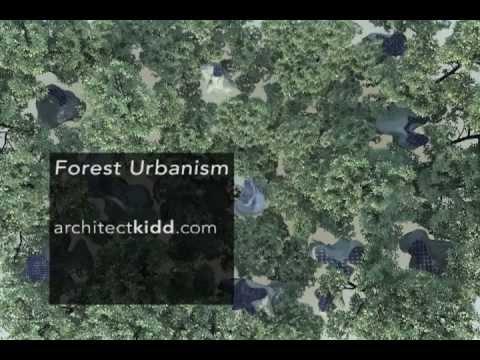 Forest Urbanism - architectkidd