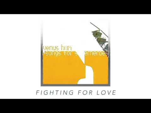 Fighting For Love   Venus Hum