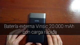 Batería externa Vínsic 20000 mAh con carga rápida
