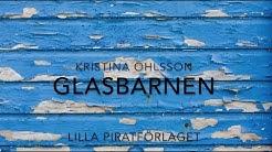 Sidospår boktrailer: Kristina Ohlsson - Glasbarnen