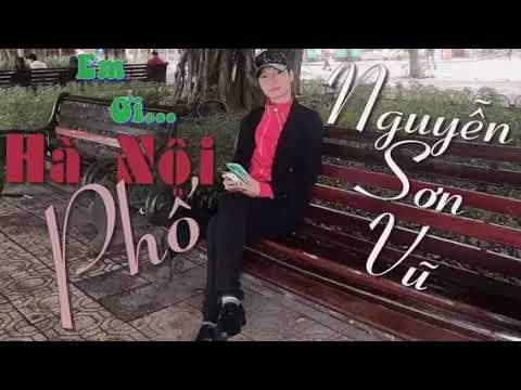 Sơn Vũ - Em Ơi Hà Nội Phố!