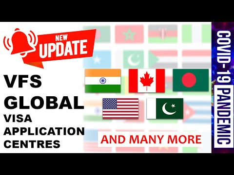 MORE VFS GLOBAL VISA APPLICATION CENTERS OPENING FROM 13 JULY 2020 IN USA, CANADA, INDIA ETC.