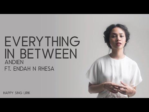 Andien Feat. Endah N Resa - Everything In Between (Lirik)
