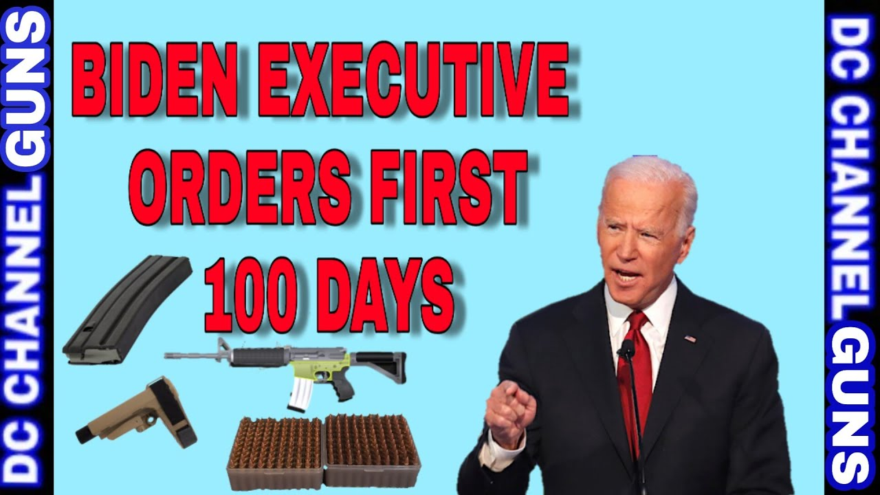 #Joe Biden First 100 Days #Gun Control #Executive Orders | GUNS