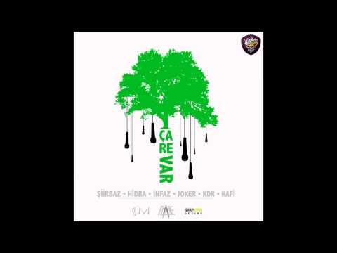 Şiirbaz & Hidra & İnfaz & Joker & Kdr & Kafi - Çare Var (Sözleriyle) 2013