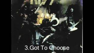 Kiss - Got To Choose ( Alive! 1975 )