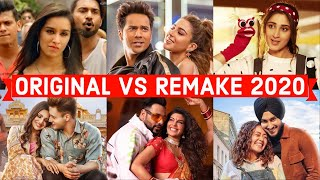 Original Vs Remake 2020 - Which Song Do You Like the Most? - Hindi Punjabi Bollywood Remake Songs