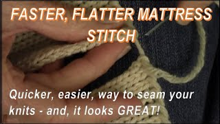 Faster! Flatter! Mattress Stitch Seam for Knitters by Diana Sullivan