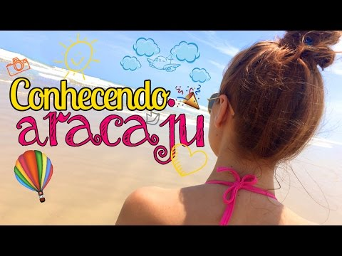 Conhecendo Aracaju - Vlog da viagem