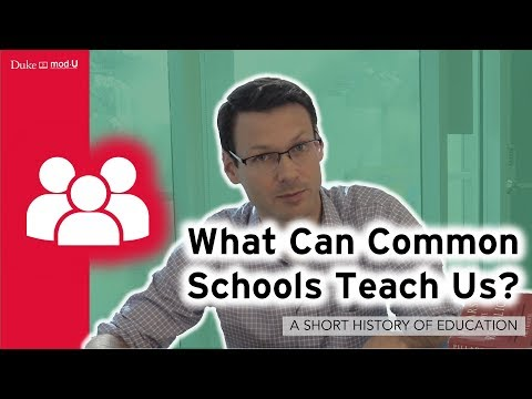 What Can Common Schools Teach Us?: A Short History of Education