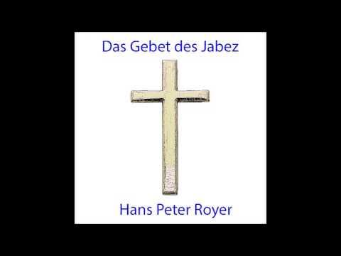 Das Gebet Des Jabez  -  Hans Peter Royer