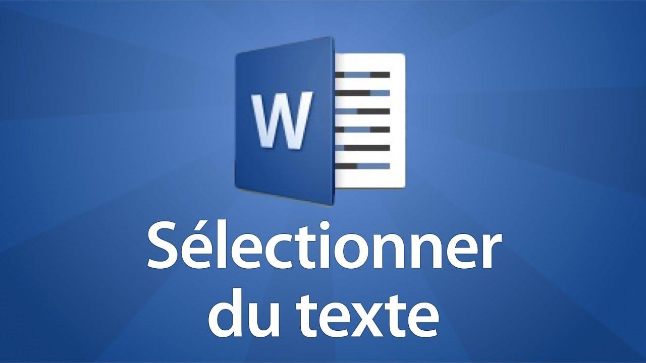 Word 2016 - Sélectionner du texte