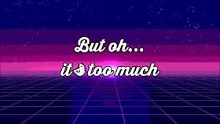 Too Much - LP (Lyrics)
