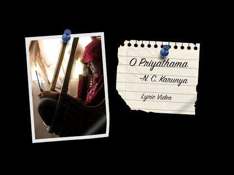 N.C.Karunya - O Priyathamaa [Official Lyric Video]