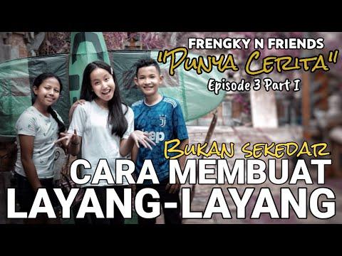 frengky-n-friends-bukan-sekedar-cara-membuat-layang-layang-(-fnf-pc-episode-3---part-1)