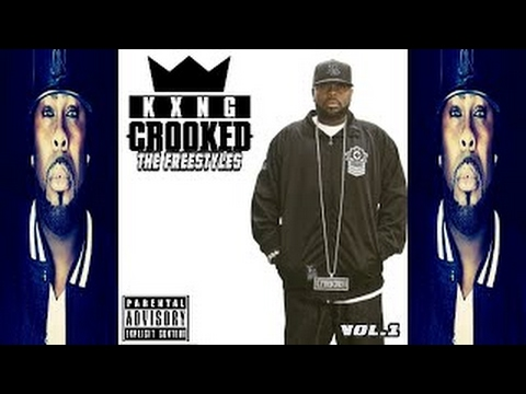 KXNG CROOKED (Crooked I) The Freestyles (2017) Vol. 1